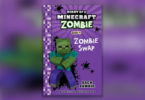 Diary of a Minecraft Zombie Zombie Swap book cover.