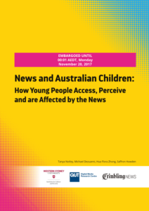 News and Australian Children, How Young People Access, Perceive and are Affected by the News